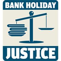 bank holiday justice